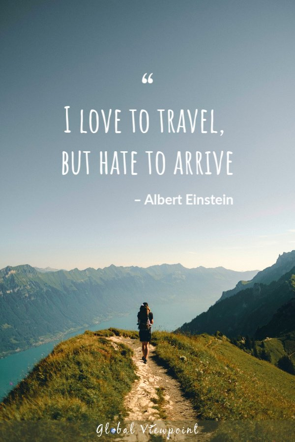 One of the truest travel quotes.