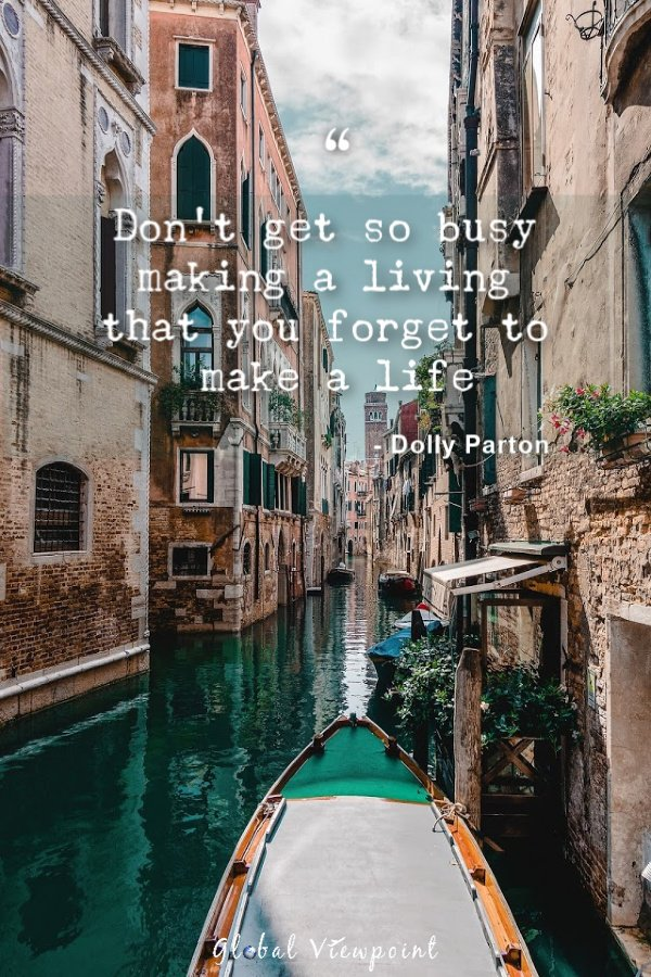 Travel and don't forget to make a life. Travel lover quotes are the greatest.