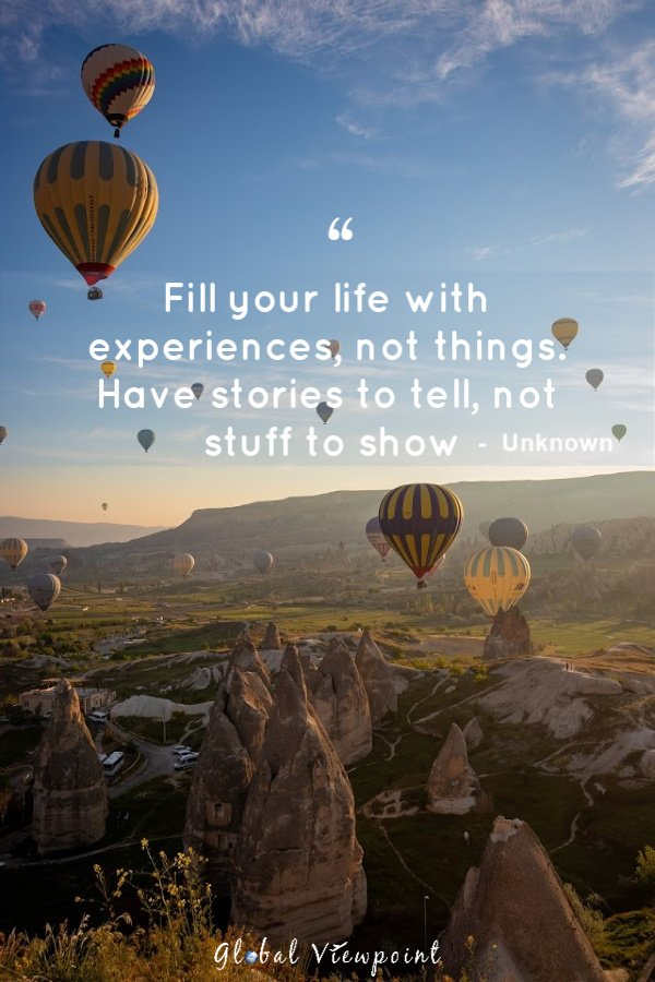 Have stories to tell, not stuff to show travel quote.