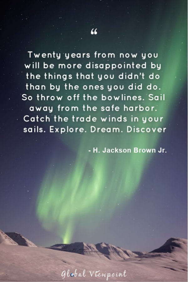 A famous travel quote that encourages exploration. Explore. Dream. Discover.