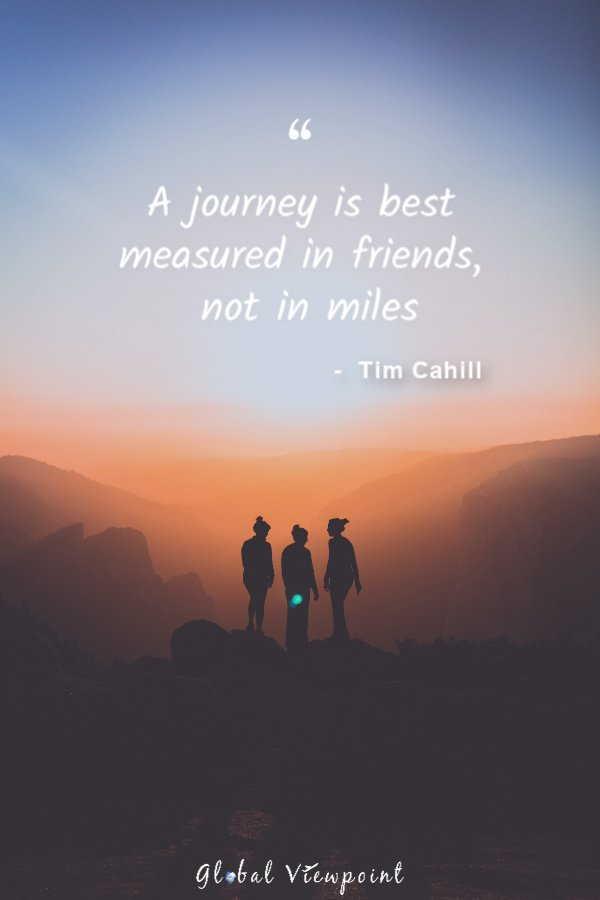 This quote about traveling and life journeys is very important. It's one of the top travel lover quotes.