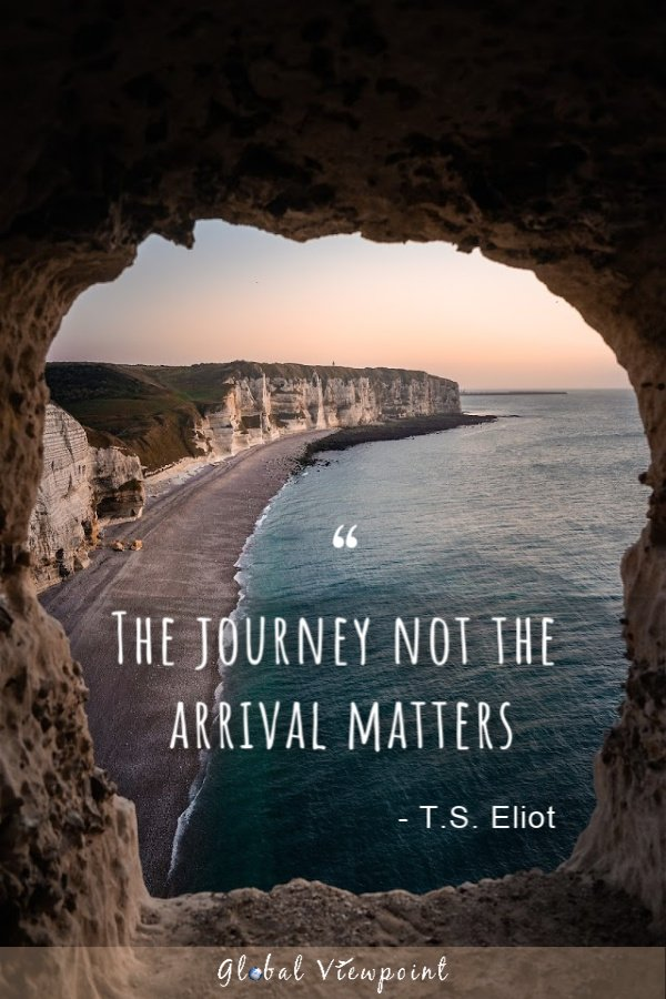 The journey matters more than the arrival.