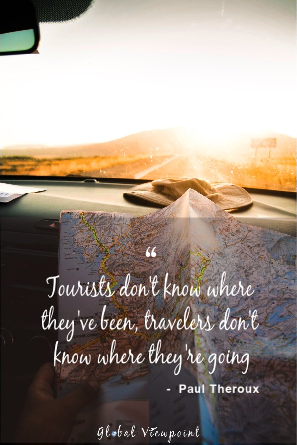 Travelers don't know where they're going.