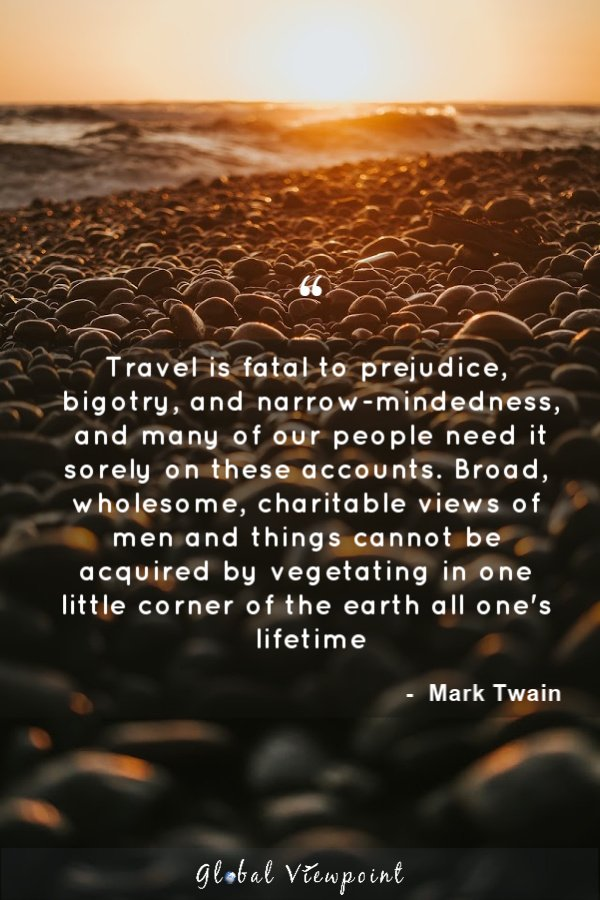 Traveling can make a world of difference.