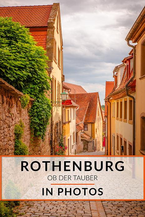 Rothenburg in pictures, best photo spots in Rothenburg ob der Tauber