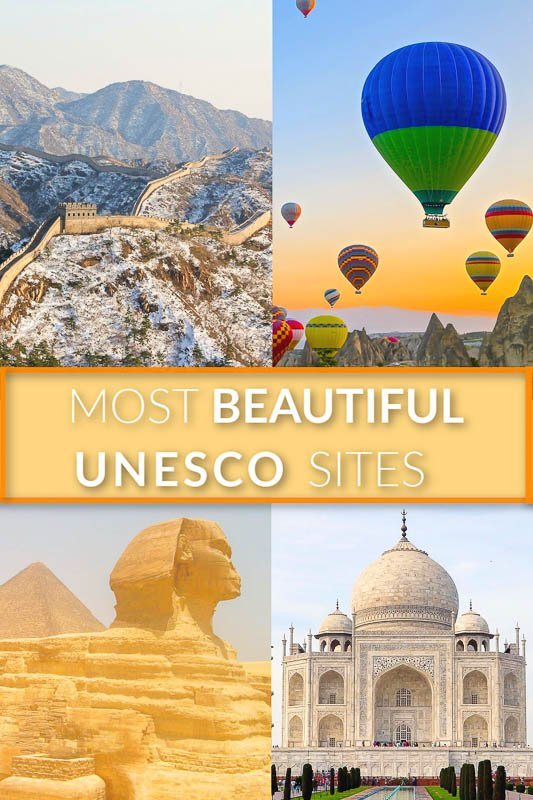 Most beautiful UNESCO Sites in the world.