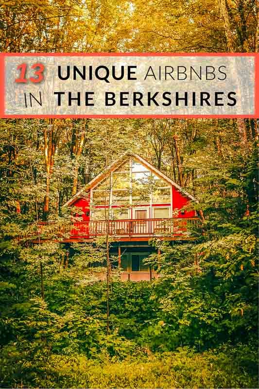 The coolest Airbnbs in the Berkshires of Western Massachusetts pinterest image
