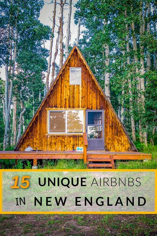 15 unique Airbnbs in New England Pinterest image.