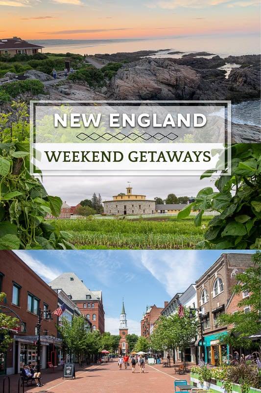 Best weekend getaways in New England pinterest image