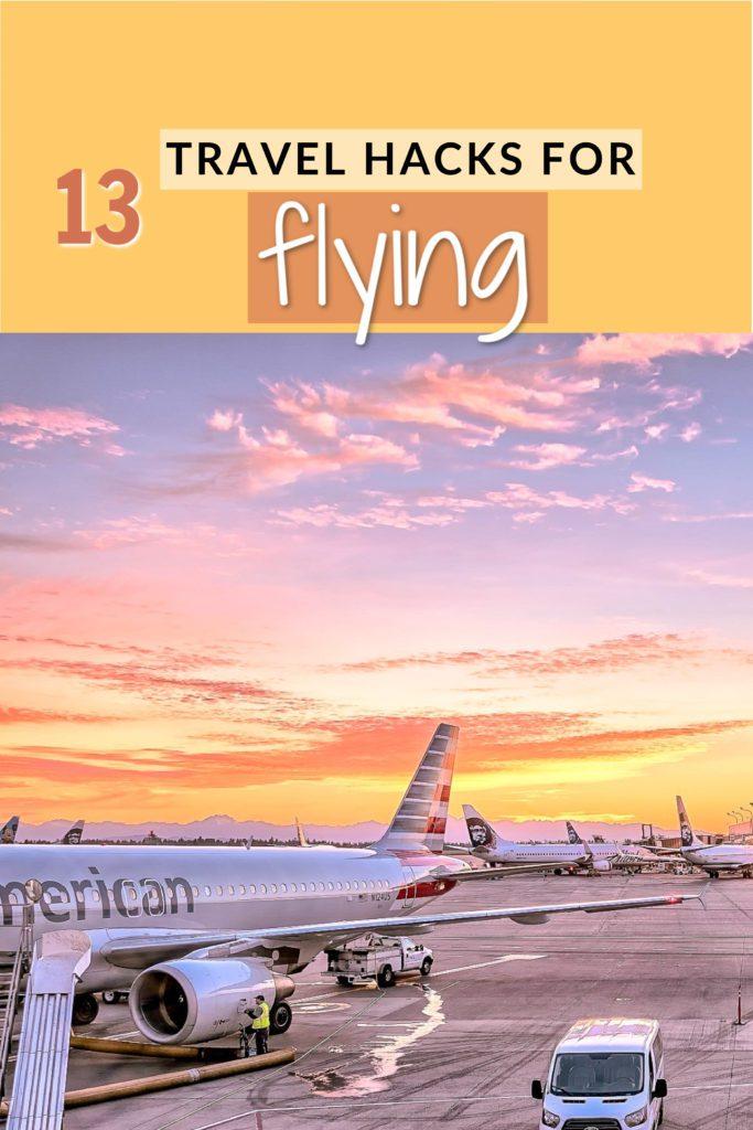 Best travel hacks for flying pinterest pin image