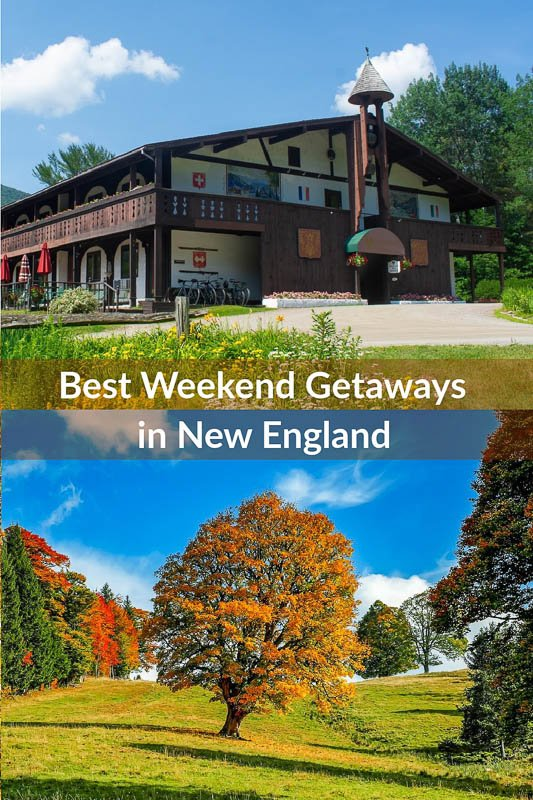 Best weekend getaways in New England pinterest pin.