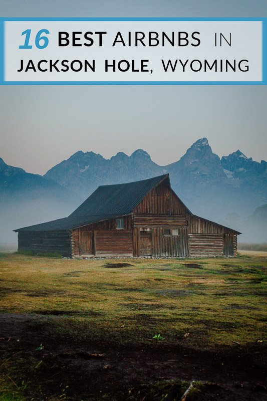 Best Airbnbs in Jackson Hole, Wyoming pinterest photo