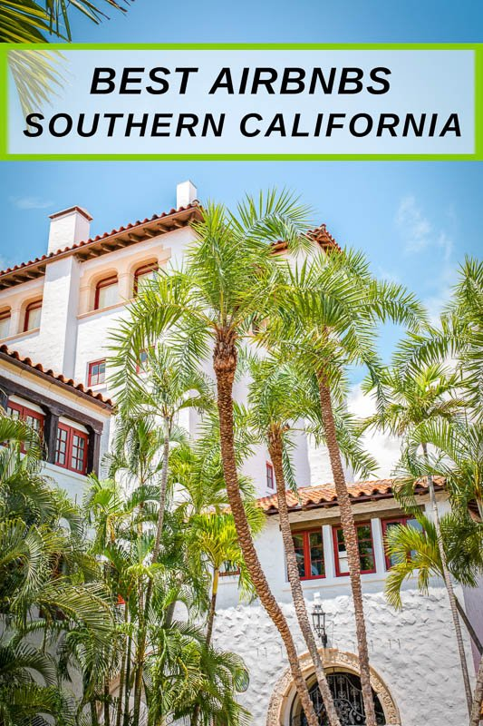 Best Airbnbs in Southern California pinterest image