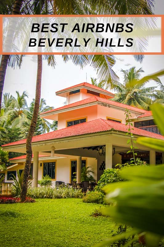 Best Airbnbs in Beverly Hills pinterest photo pin