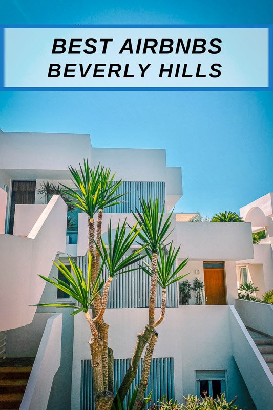 Best Airbnbs in Beverly Hills pinterest image