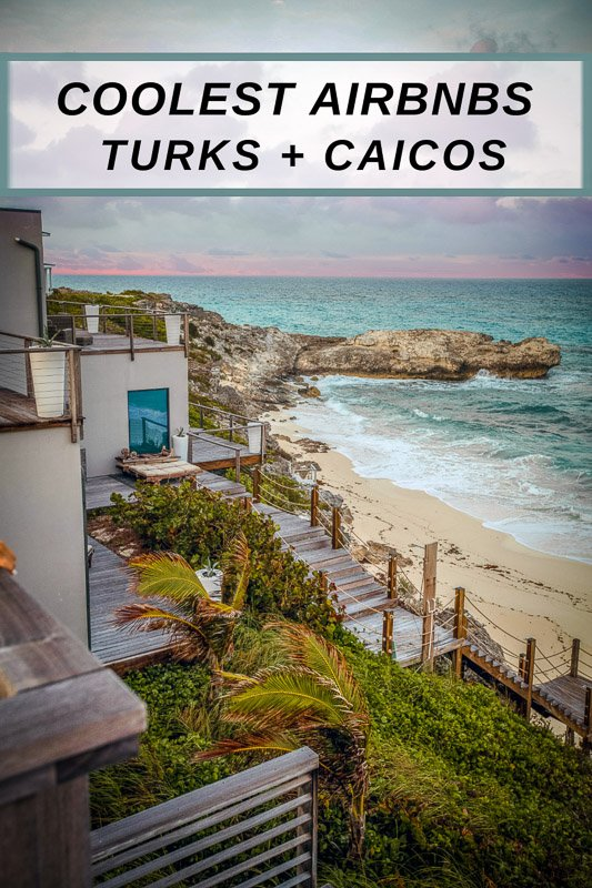 Turks and Caicos Airbnbs for rent that will blow your mind