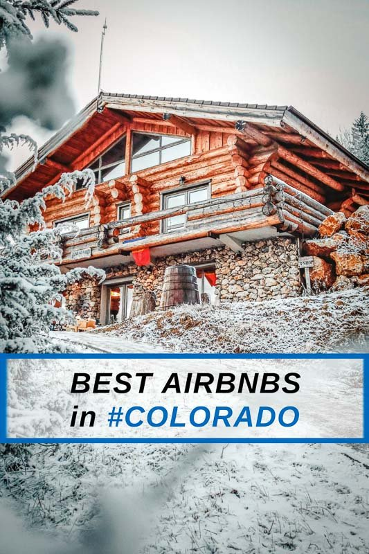Coolest Airbnbs in Colorado pinterest image