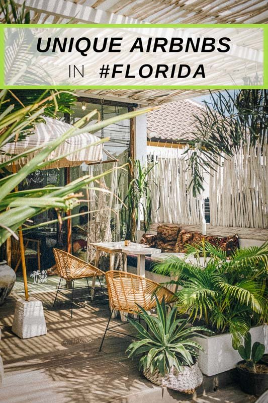The coolest and most unique Airbnbs in Florida that you should add to your travel bucket list