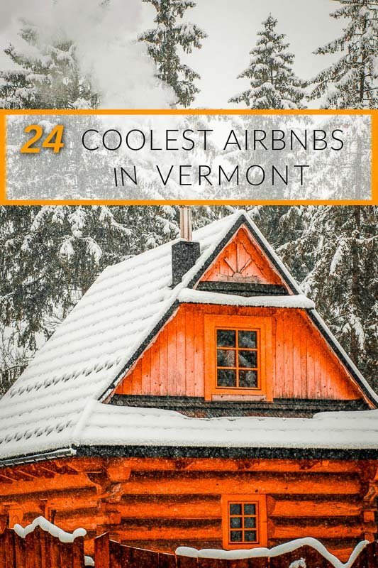 Best Airbnbs in Vermont pinterest image