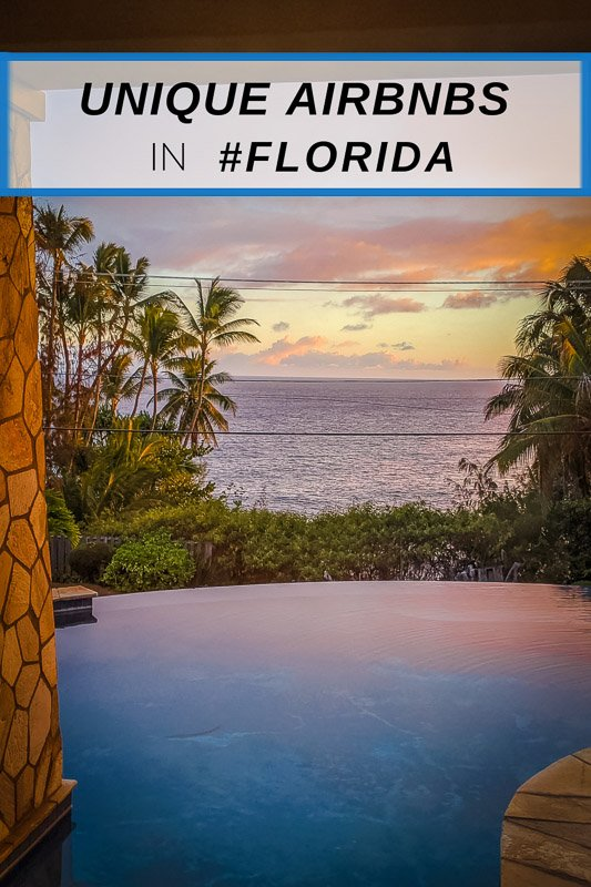 Most unique Airbnbs in Florida that everyone should visit in their lifetime
