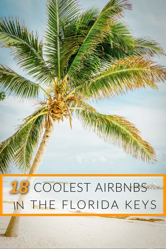 Unique Airbnbs in the Florida Keys pinterest pin image