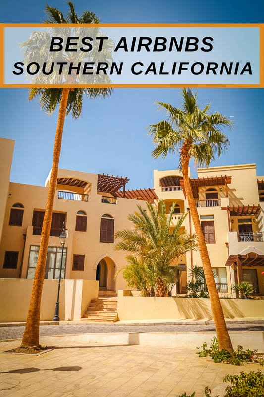 Most unique Airbnbs in Southern California pinterest pin photo