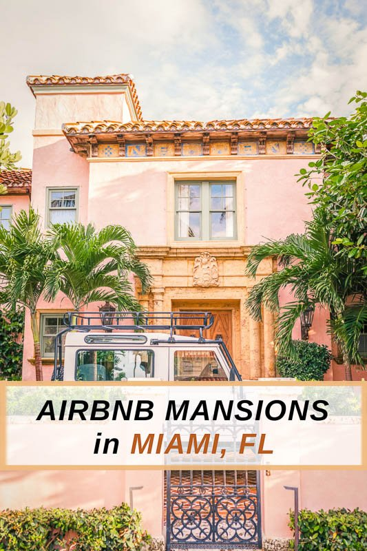 Coolest Airbnb Mansions Miami Pinterest Pin Photo