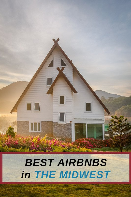 Best Airbnbs in the Midwest Pinterest Photo Pin