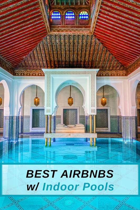 Amazing Airbnbs with Indoor Pools pinterest photo pin