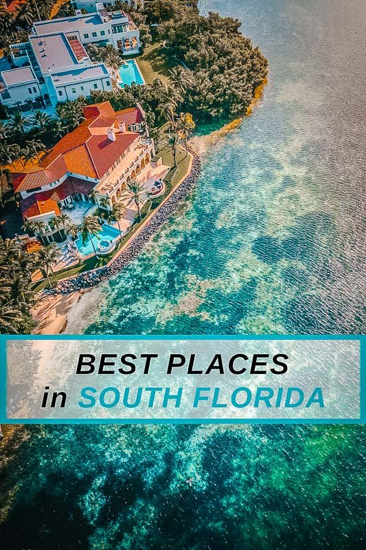 Top places to visit in South Florida Pinterest Photo Pin