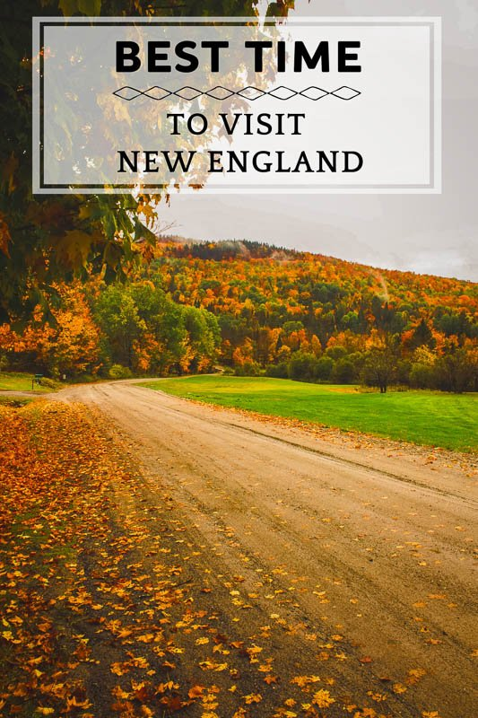 Best time to visit New England pinterest pin photo