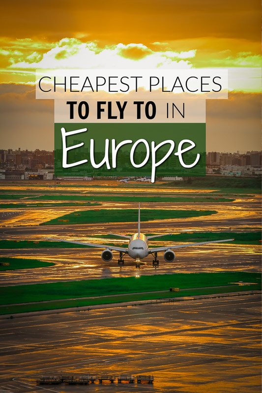 Cheapest European places to fly to in Europe pinterest pin image