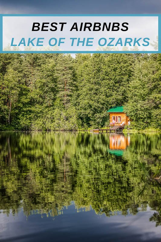 Lake of the Ozarks Airbnbs Pinterest Image Pin