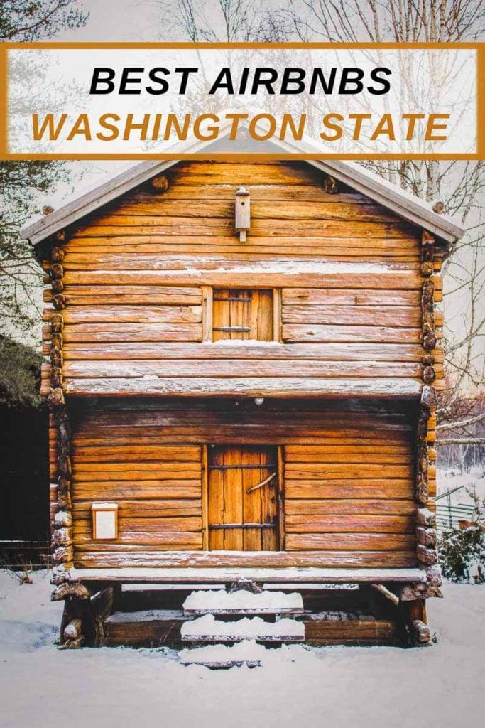 Coolest Airbnb rentals in Washington State