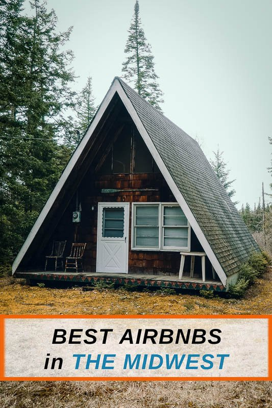 The coolest Airbnbs in the Midwest for families, friends, and work outings.