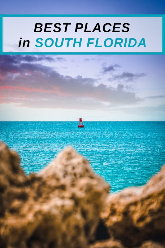 Best Places to Visit in South Florida Pinterest Pin