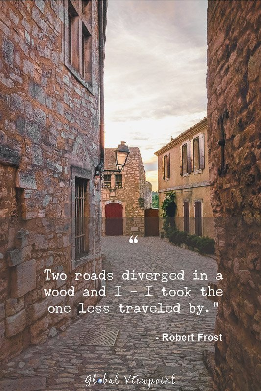 A unique travel quote by Robert Frost