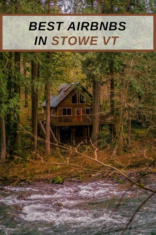 Airbnbs in Stowe VT pinterest image