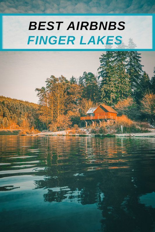 Best Airbnbs in the Finger Lakes pinterest photo pin