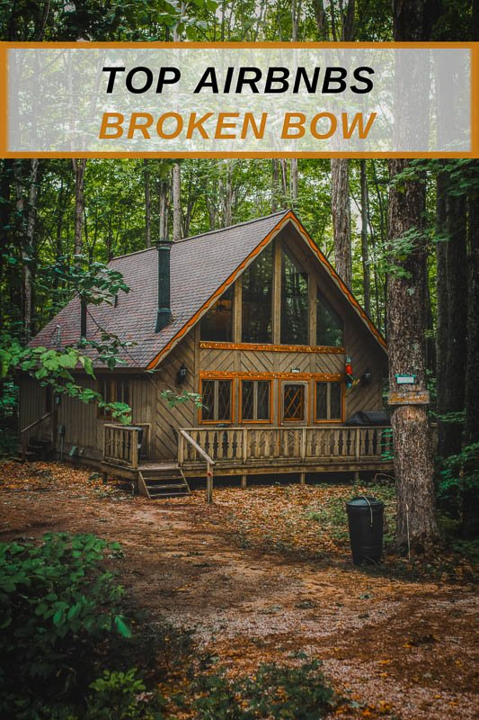 Top Airbnbs in Broken Bow Oklahoma Pinterest Photo