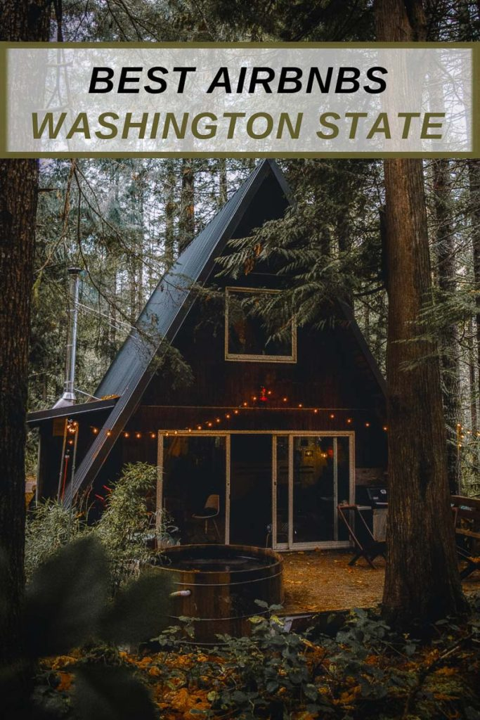 Coolest Airbnbs in Washington State Pinterest Photo pin