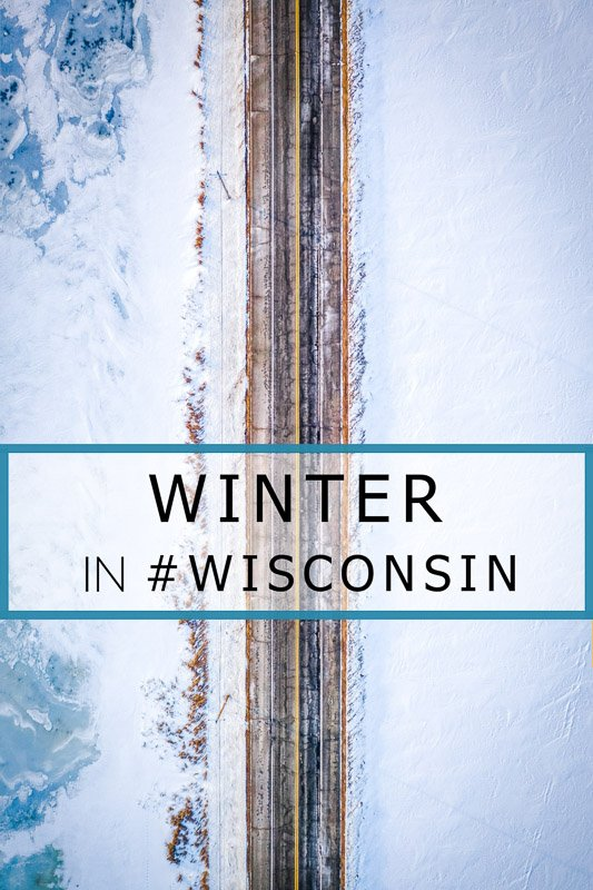 Most unique things to do in Wisconsin in the winter pinterest photo pin