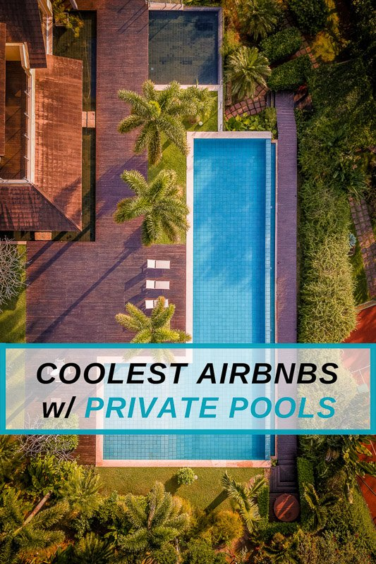 Coolest Airbnbs with private pools across America Pinterest Photo Pin