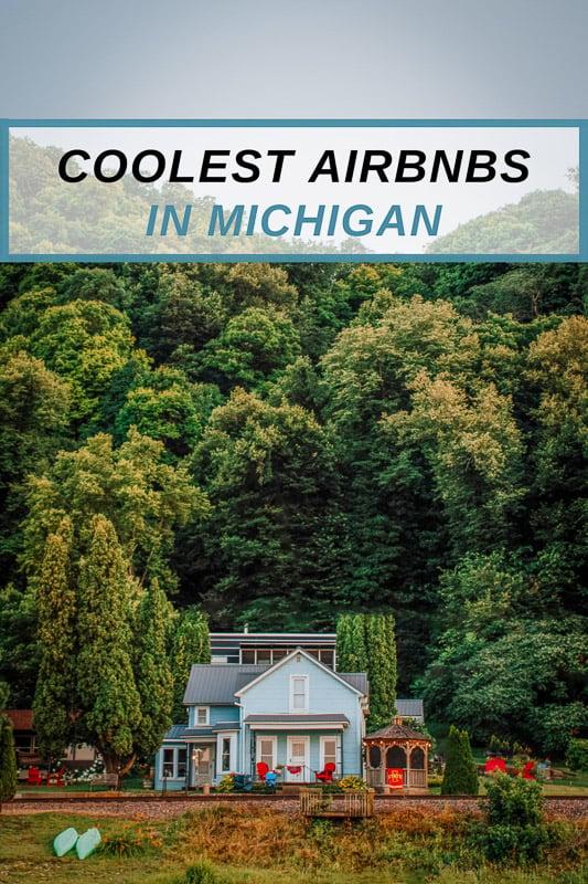 Coolest Airbnb rentals in Michigan round-up