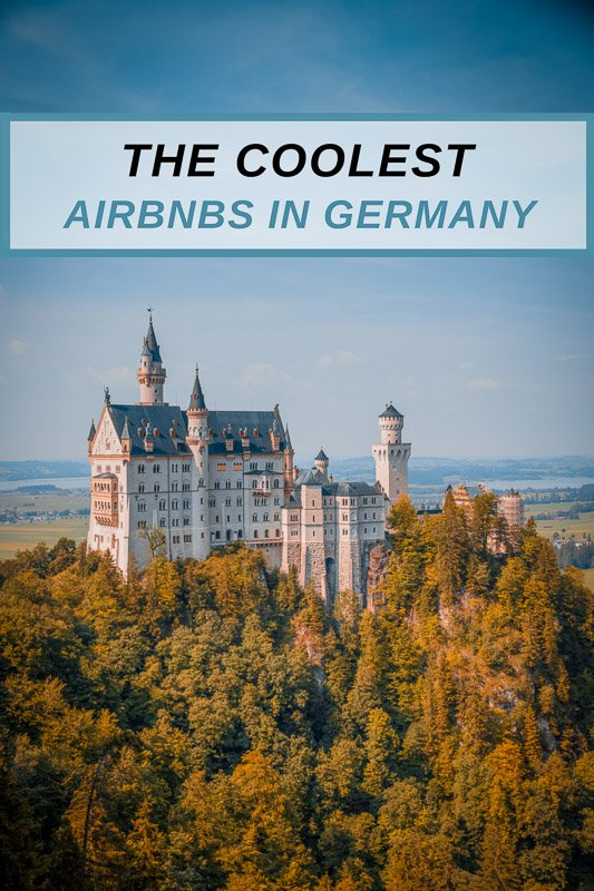 Coolest Airbnb rentals in Germany for all types of travelers