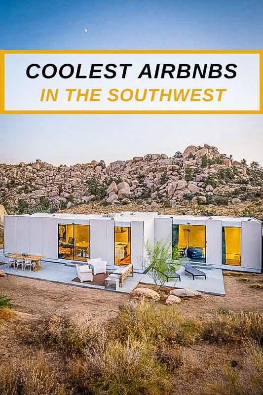 Coolest Airbnb rentals in the southwest in 2021 pinterest photo