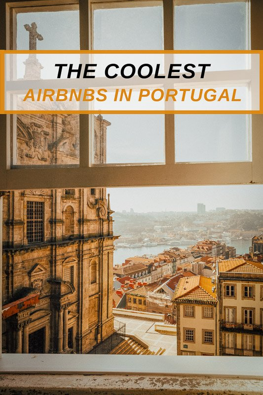Top Portugal Airbnbs for all types of travelers