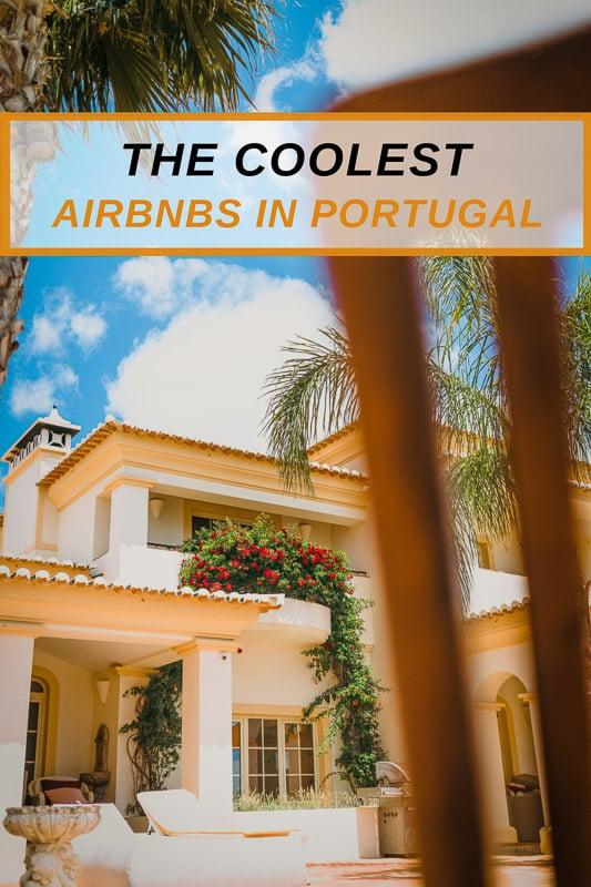 Most unique Airbnb rentals in Portugal