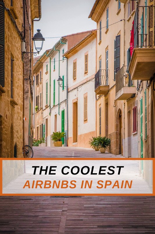 Unique Airbnbs in Spain for all types of travelers
