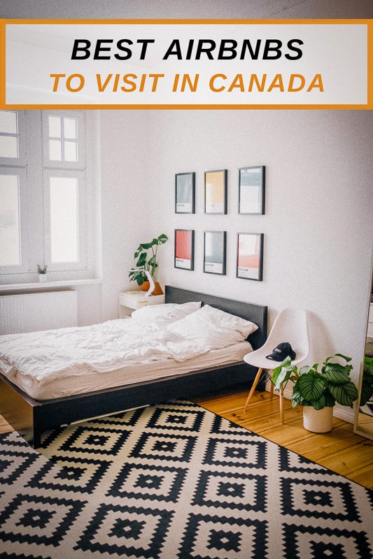 Most unique Airbnbs to rent in Canada pinterest image